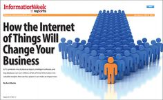How the Internet of Things will change your business -