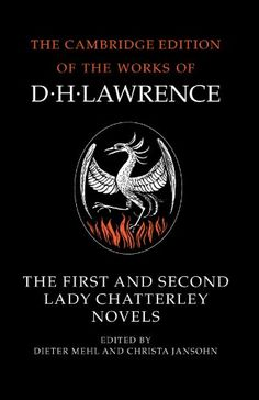 Introducing The First and Second Lady Chatterley Novels The Cambridge Edition of the Works of D H Lawrence. Buy Your Books Here and follow us for more updates!