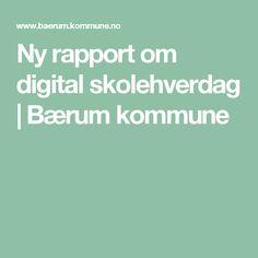 Ny rapport om digital skolehverdag   Bærum kommune Digital