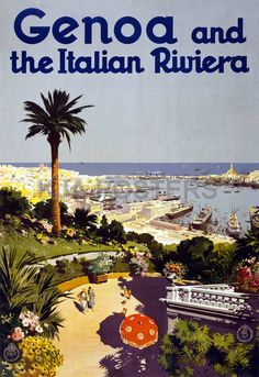 Vintage Posters - Genoa and The Italian Riviera Vintage Travel Posters - Vintage Travel Posters Vintage Italy, Vintage Art, Vintage Italian Posters, Vintage Travel Posters, Retro Posters, Old Poster, Poster Poster, Illustrations Vintage, Genoa Italy