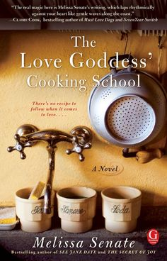 The Love Goddess' Cooking School, by Melissa Senate -- a little chick lit for summer I Love Books, Great Books, Books To Read, My Books, Reading Books, Summer Reading Lists, Beach Reading, Cooking School, Fun Cooking
