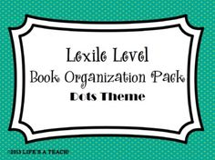 Soar to success lexile levels for grades k6 students will feel lexile level book organization pack dots theme fandeluxe Choice Image