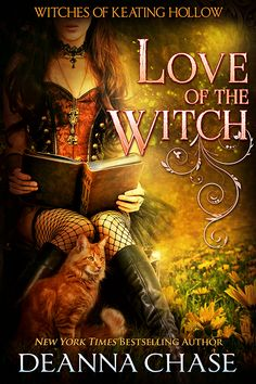Book cover for Love of the Witch (Witches of Keating Hollow Book by Deanna Chase Paranormal Romance Books, Romance Novels, Books To Read, My Books, Book Suggestions, Fantasy Books, Love Book, Great Books, Bestselling Author