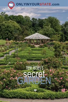 the secret garden in new jersey youre guaranteed to love - New Jersey Garden