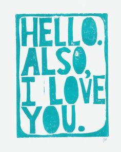 Good morning! Love You!