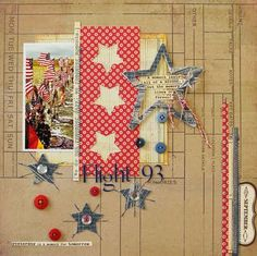 Cute patriotic LO and I Love how this scrapbooker creates this layout about Flight 93.