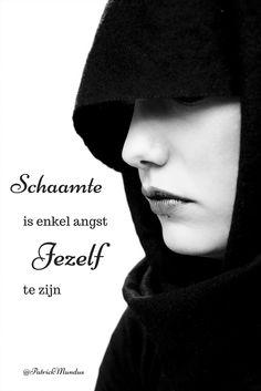 Schaamte is enkel angst jezelf te zijn...
