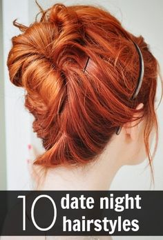 10 date night hairstyles