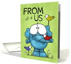 Happy Birthday From All of Us- Elephant and Birds card