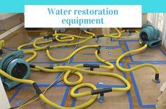 Water restoration equipment