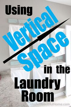Using Vertical Space in the Laundry Room