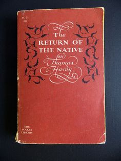 thingsfoundonbookshelves:  The Return of the Native by Thomas Hardy (1956) (x)