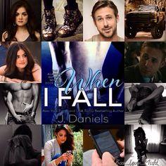 When I Fall by J. Daniels