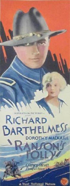 Ranson's Folly (1926) - Richard Barthelmess Dorothy Mackaill