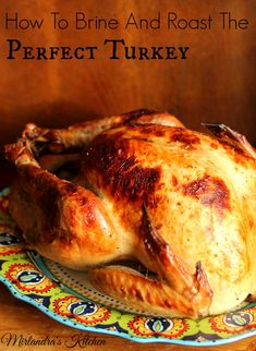 This flavorful brine recipe and simple roasting directions will make your Thanksgiving prep easy.  Check out the Turkey Prep and Roasting Time Plan I included for a plan to get you through the turkey roasting process without stress or frustration.  Everything you need to know for an amazing turkey, all in one place.