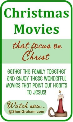 Christmas Movies that Focus on Christ - Gather the family together and enjoy these wonderful movies that point our hearts to Jesus! What now online for free here!
