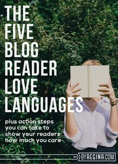 The 5 Blog Reader Love Languages -- How to communicate to your #blog audience that you care.