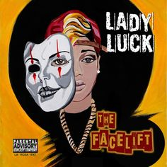 The Face Lift by iamladyluck | Lady Luck | Free Listening on SoundCloud
