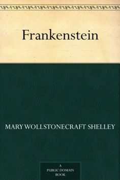 Frankenstein - Kindle edition by Mary Wollstonecraft Shelley. Literature & Fiction Kindle eBooks @ Amazon.com.