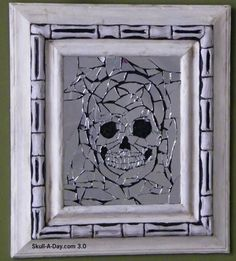 Mirror Mosaic Skull...isn't this just the MOST AWESOME mirror EVER???  Again no directions, but I don't think they are really needed....and this site!! OHHH MAN!! You GOTTA Check it out!!!