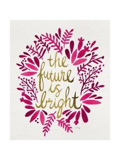 Giclee Print: Future is Bright - Pink and Gold by Cat Coquillette : 16x12in