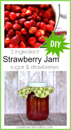 2 Ingredient Strawberry Jam with Printable Recipe ~ creative cain cabin