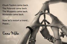 Let peace make a come back... - Emma Mildon #peace #emmamildon