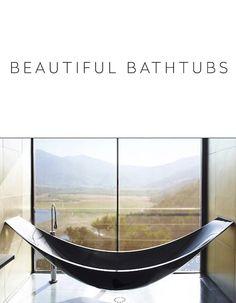 26 Big Beautiful #Bathtubs from Around the Globe