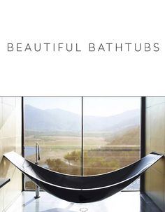 26 Big Beautiful #Bathtubs from Around the Globe