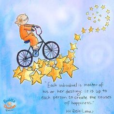 """Each individual is the master of his own destiny: it is up to each person to create the causes of happiness"" HH Dalai Lama   Found on Tinybuddha and the beautiful illustration is by Molly Hahn of http://www.buddhadoodles.com/"