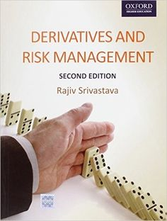 Check out our New Product  Derivatives and Risk Management, Second Edition COD  AUTHOR: Rajiv SrivastavaPublication date: 16.04.2014  Rs.599