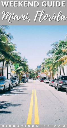 Itinerary: What to do in Magic Miami in 2 days