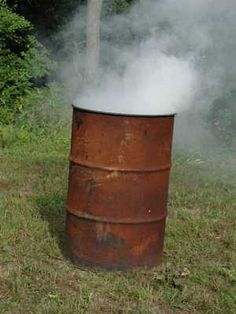 Burn Barrell. If you don't understand this then you were not raised in the country!