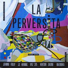 La Perversita - Hektor Zazou