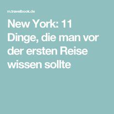 New York: 11 Dinge, die man vor der ersten Reise wissen sollte