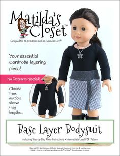 The ultimate layering piece for your 18-inch doll ... the Base Layer Bodysuit. Layer it under skirts and pants and use it in place of leggings or tights or let it standalone as a leotard, gymnastics unitard, swimsuit ... or even long underwear! Pattern available at PixieFaire.com