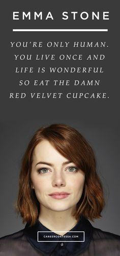 HBD to this #GirlBoss #EmmaStone. Eat the damn cupcake. Amen. #ContessaQuotes