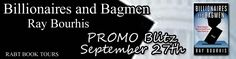 Billionaires and Bagmen by Ray Bourhis @RABTBookTours @raybourhis1