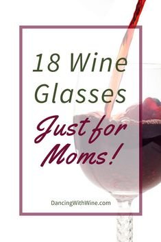 18 Wine Glasses just for Moms! Find the perfect Gifts for Mom. These wine glasses are sure to be a favorite of any mom this mother's day. Gifts For Wine Lovers, Wine Gifts, Mother Day Gifts, Gifts For Mom, Wine Tasting Notes, Wine Mom, Wine Decor, Wine Fridge, Wine Refrigerator