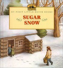 The Paperback of the Sugar Snow (My First Little House Books Series) by Laura Ingalls Wilder, Doris Ettlinger Laura Ingalls Wilder, Garth Williams, Children's Picture Books, Reading Levels, Winter Activities, My Favorite Part, Favorite Things, I Love Books, Paperback Books
