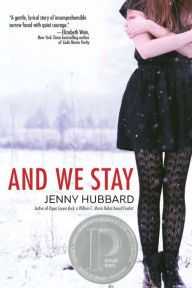 And We Stay / Jenny Hubbard. Senior Paul Wagoner walks into his school with a stolen gun, threatens his girlfriend, Emily Beam, and then takes his own life. Soon after, angry and guilt-ridden Emily is sent to a boarding school in Amherst, Massachusetts, where two quirky fellow students and the spirit of Emily Dickinson offer helping hands. But it is up to Emily Beam to heal her own damaged self, to find the good behind the bad, hope inside the despair, and springtime under the snow.