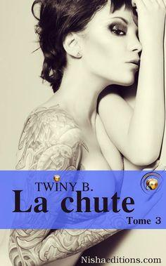 La chute > Tome 3 > Twiny B.