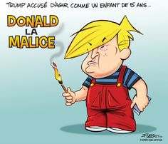 Les caricatures de Garnotte: Trump accusé d'agir comme un enfant de 5 ans... John Trump, Donald Trump, Caricatures, Current President, Politics, Fictional Characters, Usa, Photo Galleries, Donald Trumph