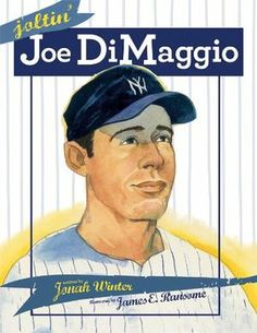 The baseball legend, Joe DiMaggio's picture book biography.  This book is a home run!