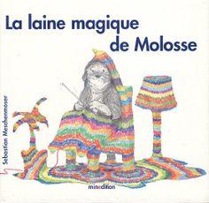 Laine magique de Molosse (French Edition) by Sebastian Meschenmoser,http://www.amazon.com/dp/2354131348/ref=cm_sw_r_pi_dp_pXsptb0FNVC8H1YJ