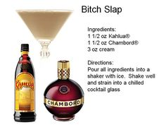 Kahlua, Chambord, & cream Pinned it for the name - it cracked me up! Hey, bartender, can I get a bitch slap? Careful what you wish for! Winter Cocktails, Fall Drinks, Party Drinks, Mixed Drinks, Drinks Alcohol Recipes, Yummy Drinks, Alcoholic Drinks, Beverages, Drink Recipes