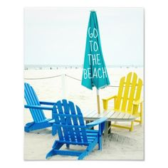 Go to the Beach... One of these Adirondack Chairs is Reserved for you! Print: http://www.beachblissdesigns.com/2015/07/blue-and-yellow-adirondack-chairs-on-beach.html