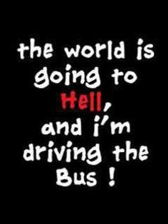 Bus driver Bus Humor, School Humor, Funny School, Magic School Bus, School Days, School Stuff, Boy Quotes, Funny Quotes, Bus Information
