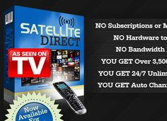 Watch online TV on Your PC with SatelliteDirect - Over 3,500 HD Channels Available 24/7  NO MONTHLY FEES!!!