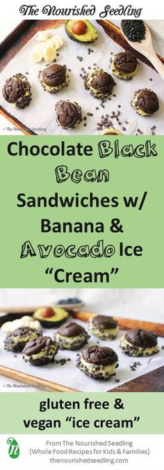 """Black Bean, Banana & Avocado Ice """"Cream"""" Sandwiches"""